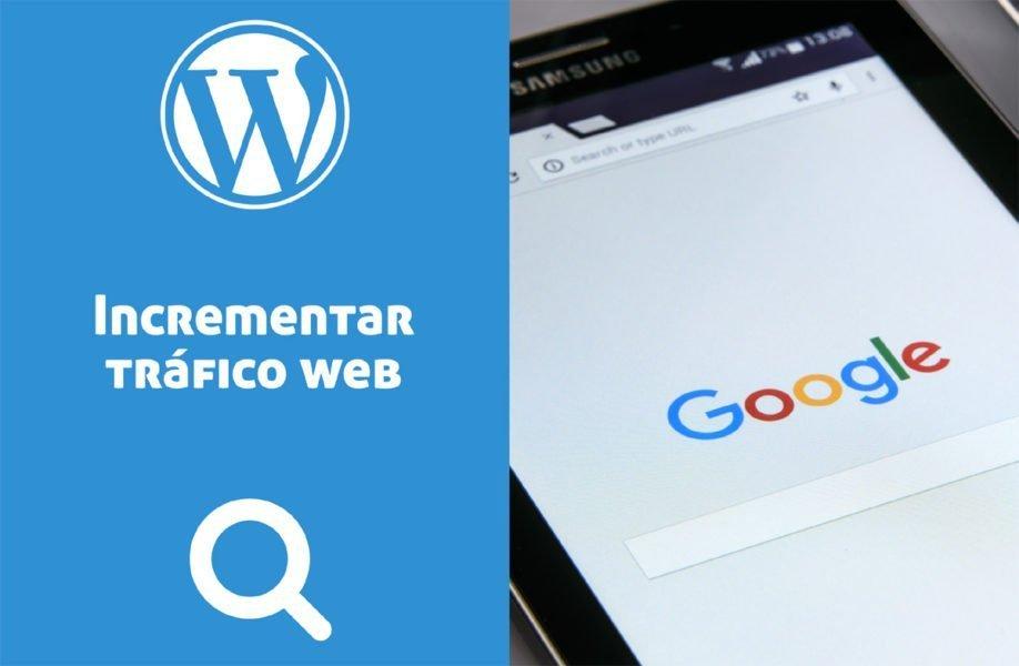Formas para incrementar el tráfico hacia su sitio web