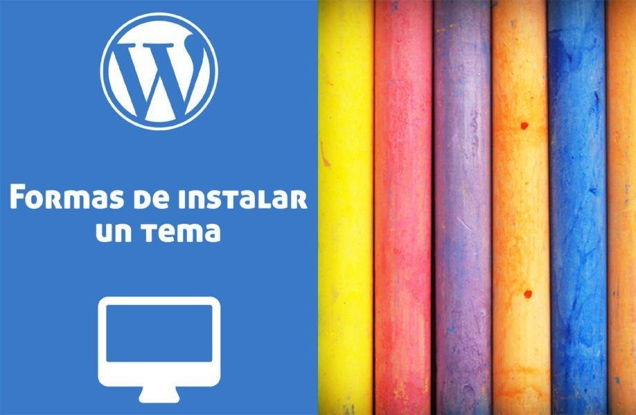 4 Formas de instalar un tema de WordPress