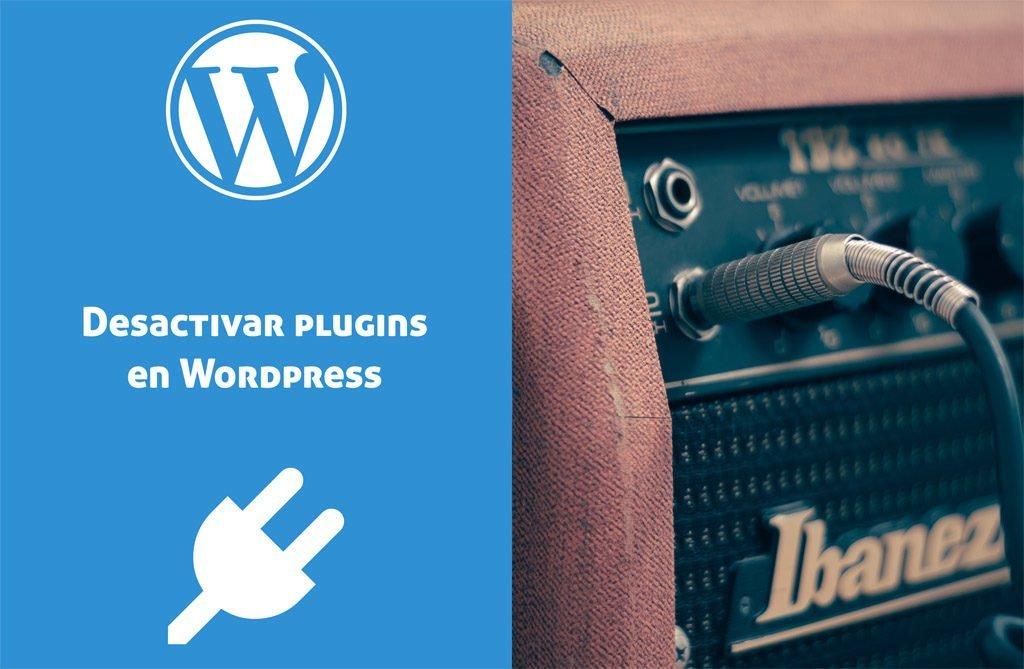 Como desactivar un plugin en WordPress. Dos formas mediante la cual puedes lograrlo.
