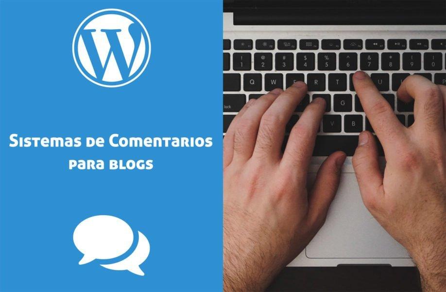 Sistema de Comentarios: ¿Cual usar para un blog?