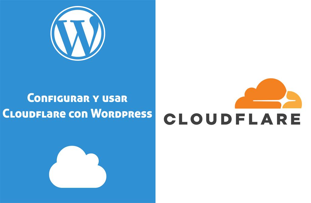 Configurar y usar Cloudflare con Wordpress: Guia para activarlo con un dominio