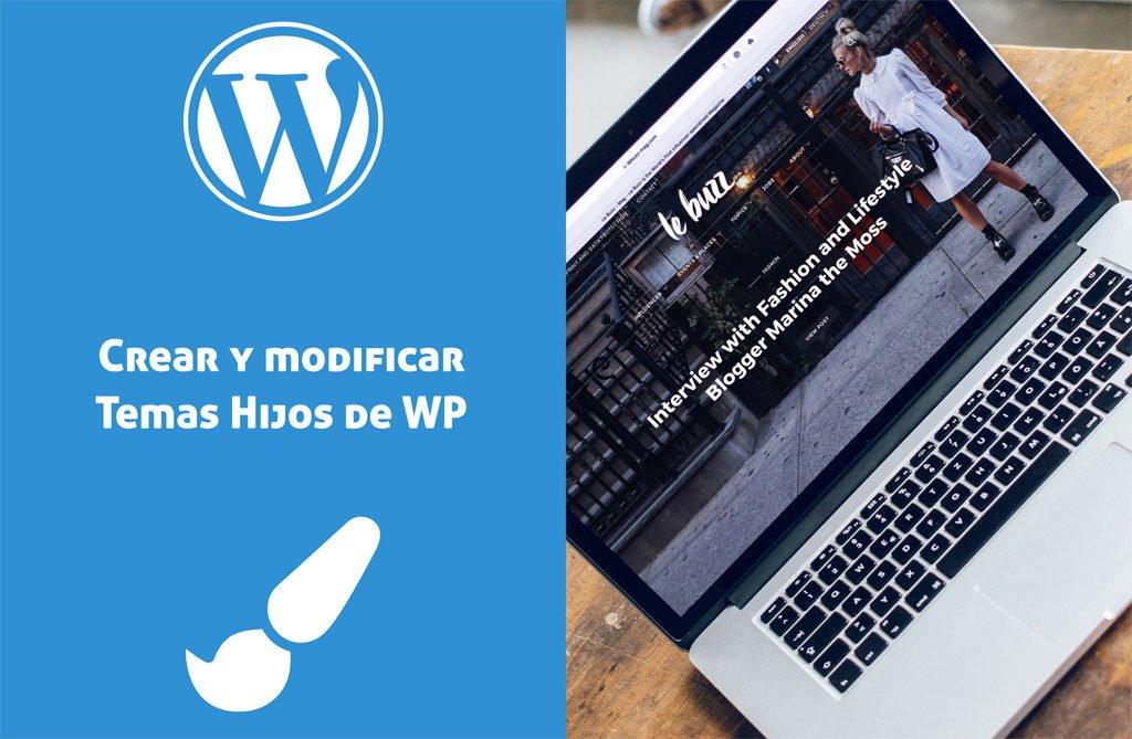 Creando y modificando un tema hijo de WordPress.